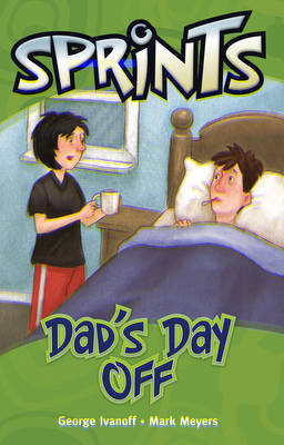 Dad's Day Off by George Ivanoff