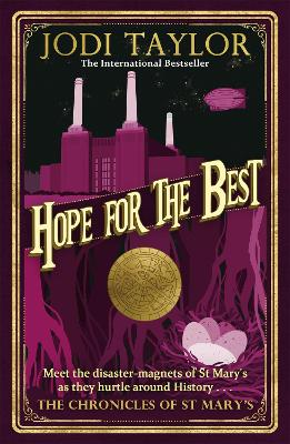 Hope for the Best by Jodi Taylor