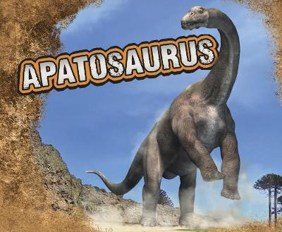 Apatosaurus by Tammy Gagne