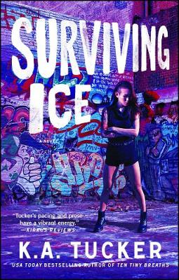 Surviving Ice by K. A. Tucker