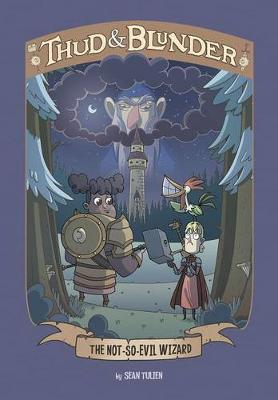 Thud & Blunder: Not-So-Evil Wizard book
