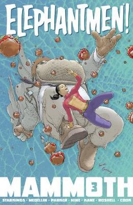 Elephantmen: Mammoth Volume 3 by Axel Medellin