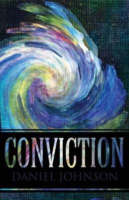 Conviction by Daniel Johnson
