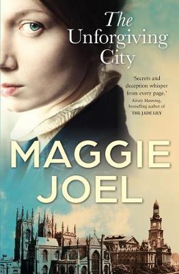The Unforgiving City by Maggie Joel