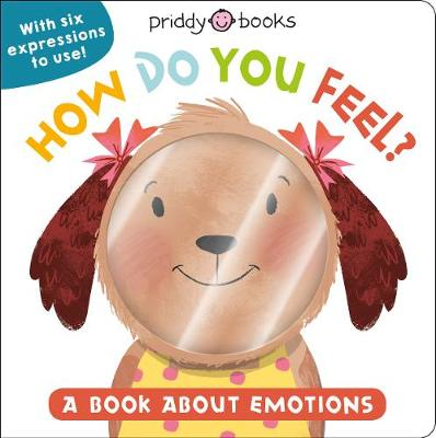 How Do You Feel? by Roger Priddy