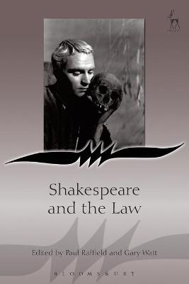 Shakespeare and the Law by Paul Raffield