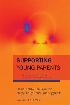 Supporting Young Parents by Elaine Chase