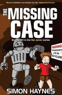 Hal Junior - the Missing Case by Simon Haynes