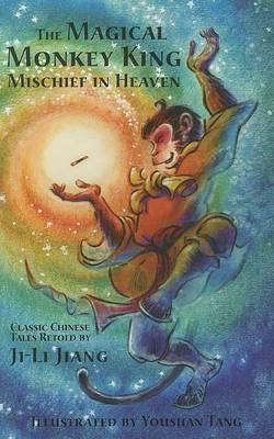The Magical Monkey King by Ji-Li Jiang
