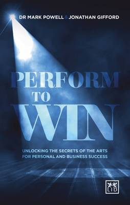Performing to Win by Mark Powell