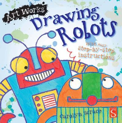 Drawing Robots by Carolyn Scrace