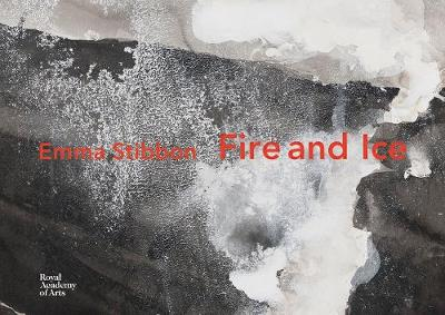 Emma Stibbon: Fire and Ice by Emma Stibbon