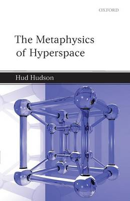Metaphysics of Hyperspace by Hud Hudson