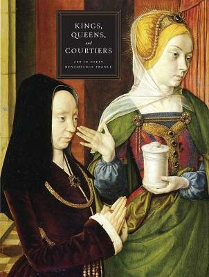 Kings, Queens, and Courtiers book