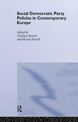 Social Democratic Party Policies in Contemporary Europe book