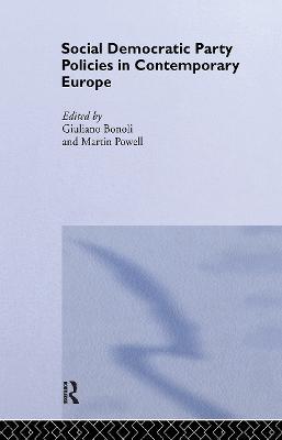 Social Democratic Party Policies in Contemporary Europe by Giuliano Bonoli