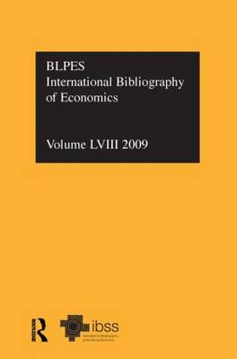 IBSS: Economics Volume 58 by Compiled by the British Library of Political and Economic Science
