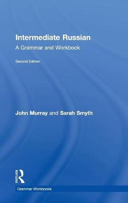 Intermediate Russian by John Murray