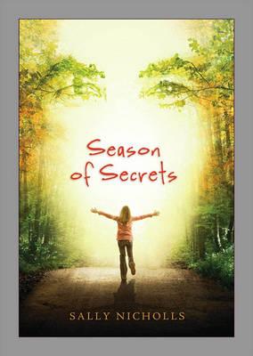 Season of Secrets by Sally Nicholls