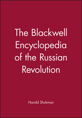 Blackwell Encyclopedia of the Russian Revolution book