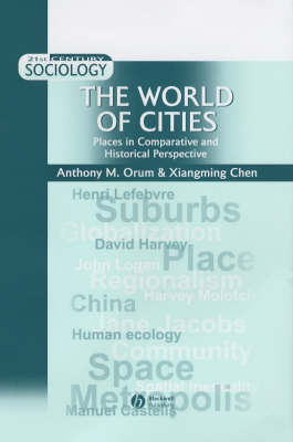 The World of Cities by Anthony M. Orum