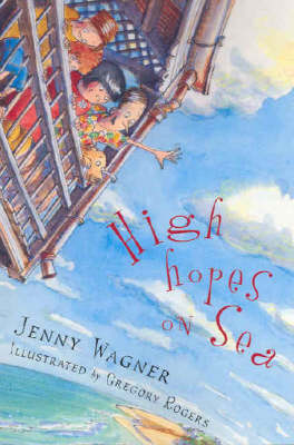 High Hopes On Sea by Jenny Wagner