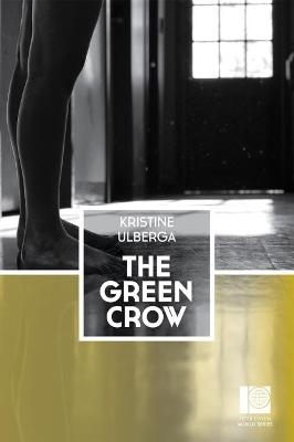 The Green Crow by Kristine Ulberga