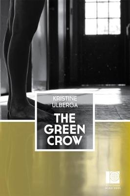 The Green Crow by Kristine Ulberga
