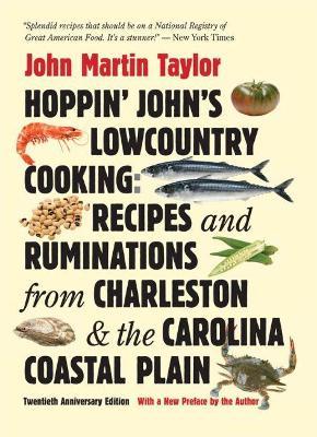 Hoppin' John's Lowcountry Cooking by John Martin Taylor