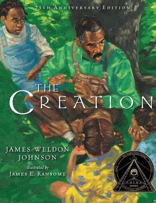 The Creation (25th Anniversary Edition) by James E. Ransome