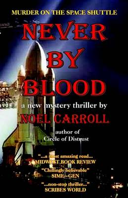 Never by Blood by Noel Carroll