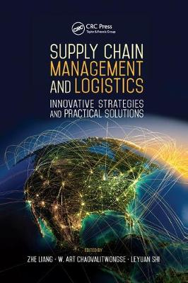 Supply Chain Management and Logistics by Zhe Liang