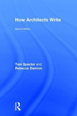 How Architects Write by Tom Spector