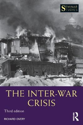 Inter-War Crisis by Richard Overy