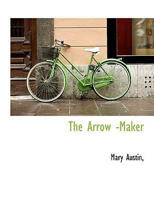 The Arrow -Maker book