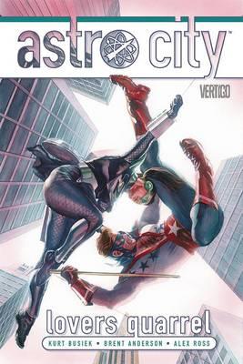 Astro City Lovers Quarrel HC by Kurt Busiek