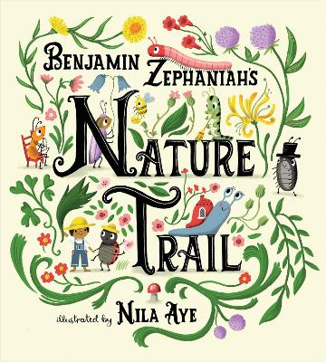 Nature Trail: A joyful rhyming celebration of the natural wonders on our doorstep by Benjamin Zephaniah