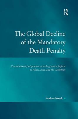 Global Decline of the Mandatory Death Penalty by Andrew Novak