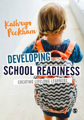 Developing School Readiness by Kathryn Peckham