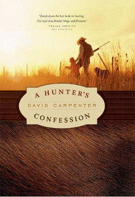 Hunter's Confession by David Carpenter