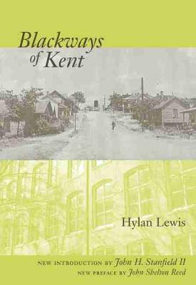 Blackways of Kent by Hylan Lewis