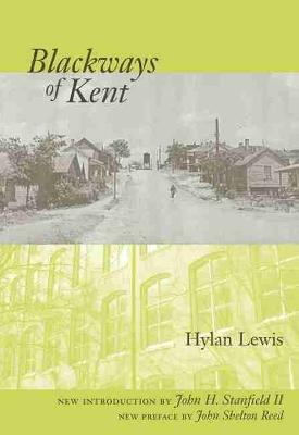 Blackways of Kent by Hylan Lewis