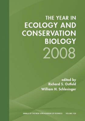 The Year in Ecology and Conservation Biology, 2008 by Richard S. Ostfeld