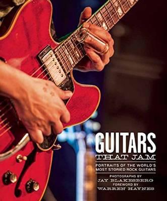 Guitars That Jam by Jay Blakesberg
