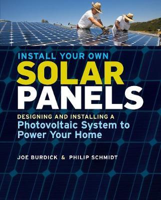 Install Your Own Solar Panels by Joe Burdick