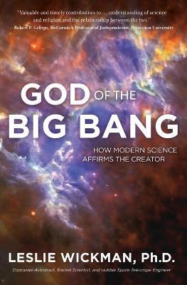 God of the Big Bang by PhD Leslie Wickman