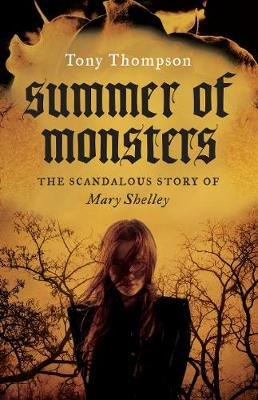 SUMMER OF MONSTERS by Tony Thompson