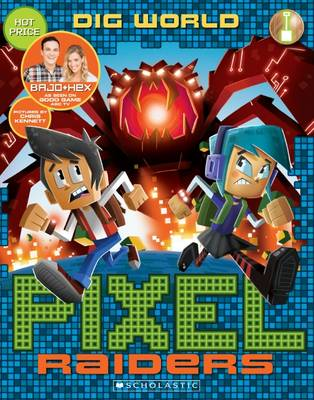 Pixel Raiders #1: Dig World by Bajo & Hex