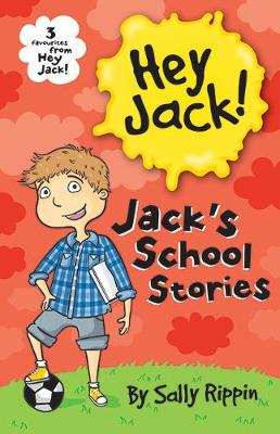 Jack's School Stories by Sally Rippin