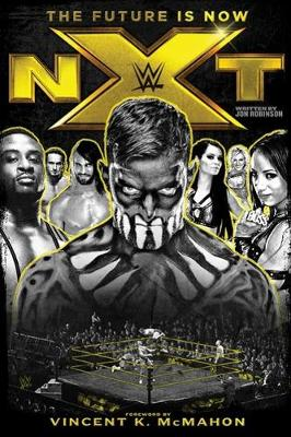Nxt: The Future Is Now by Jon Robinson